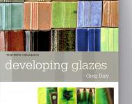 The New Ceramics, Developing Glazes by Greg Daly